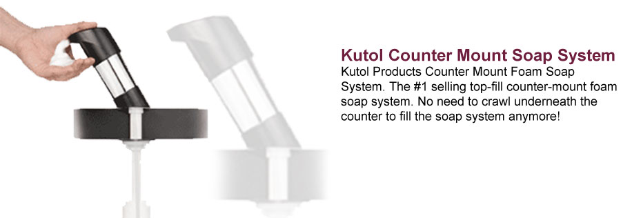 Kutol Counter Mount Soap System